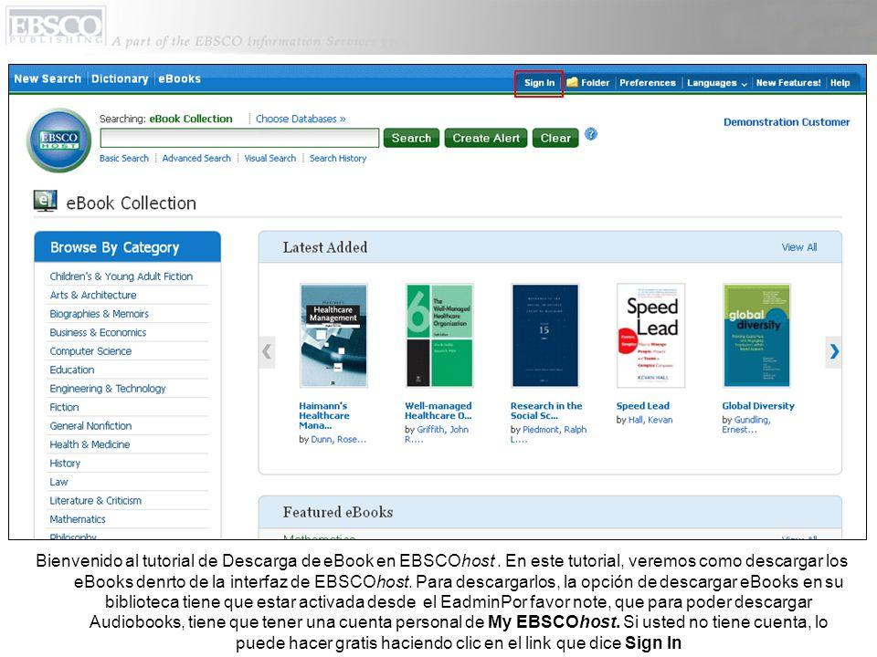 Si necesita crear una cuenta de My EBSCOhost, haga clic en Sign In en la barra superior de herramientas y después haga clic en Create a new Account (Crear una Nueva Cuenta) para dar su información.