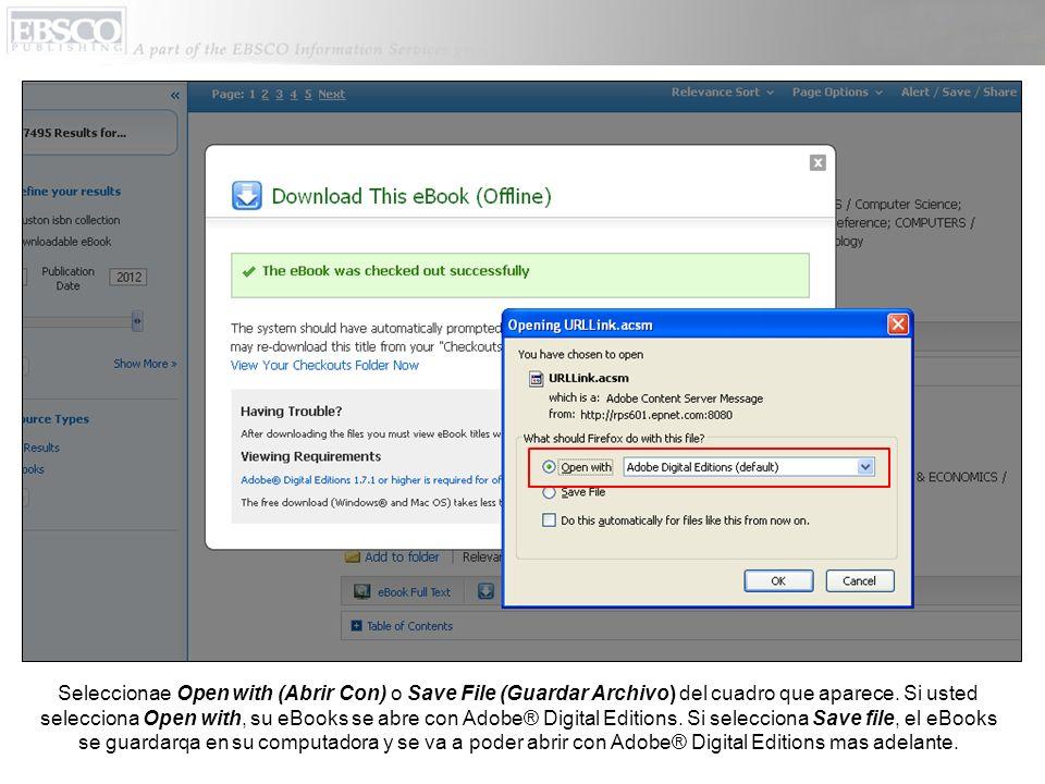 Cuando un eBook que ya ha sido descargado se abre, se abre con Adobe® Digital Editions.