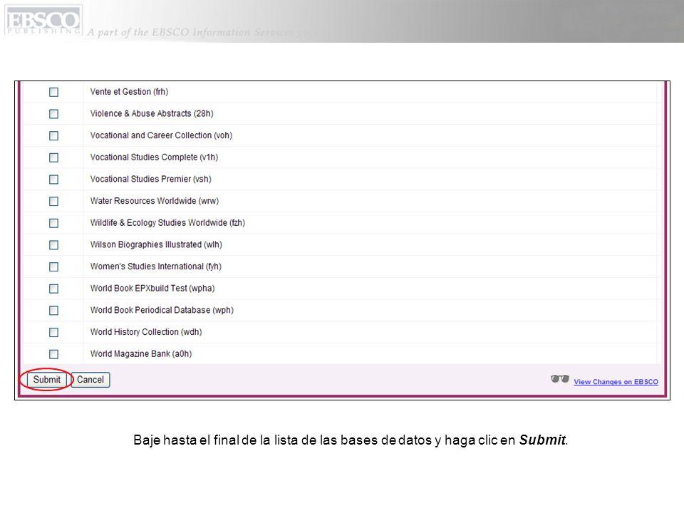 Baje hasta el final de la lista de las bases de datos y haga clic en Submit.