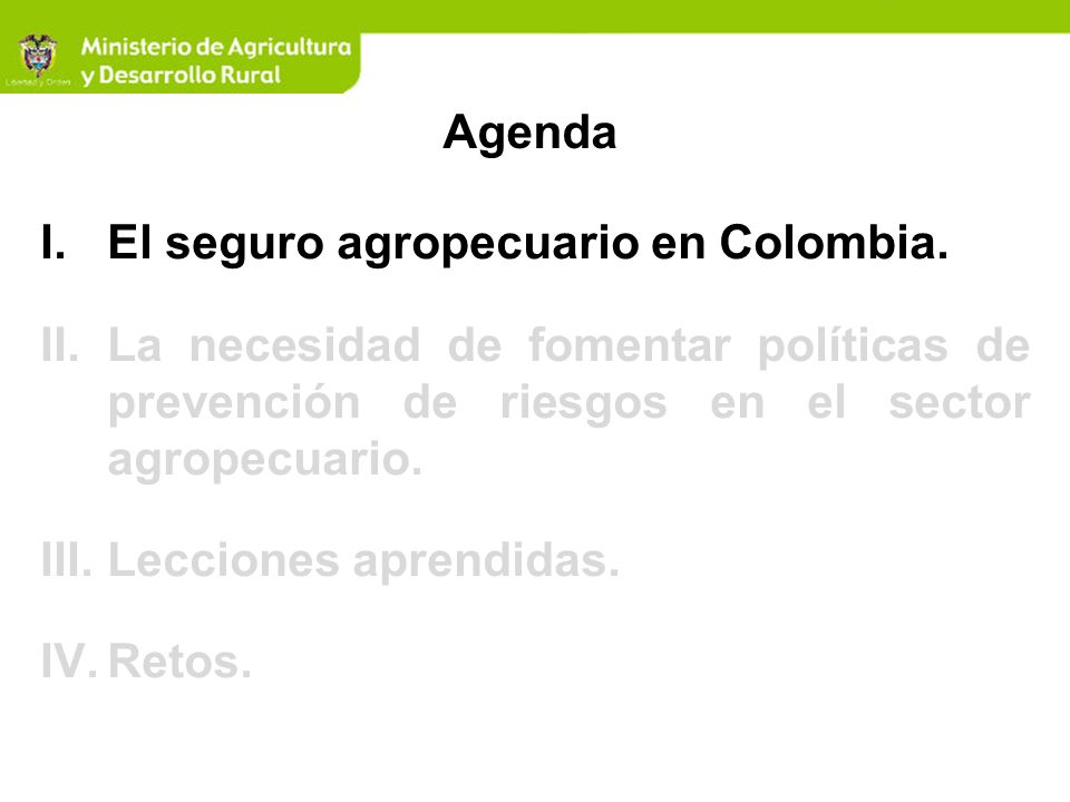 Fuente: Dirección de Cadenas Productivas -MADR Desastres naturales 2007-2009 Millones$ Descripción No.