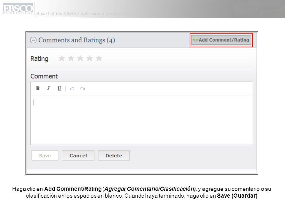 Haga clic en Add Comment/Rating (Agregar Comentario/Clasificación).