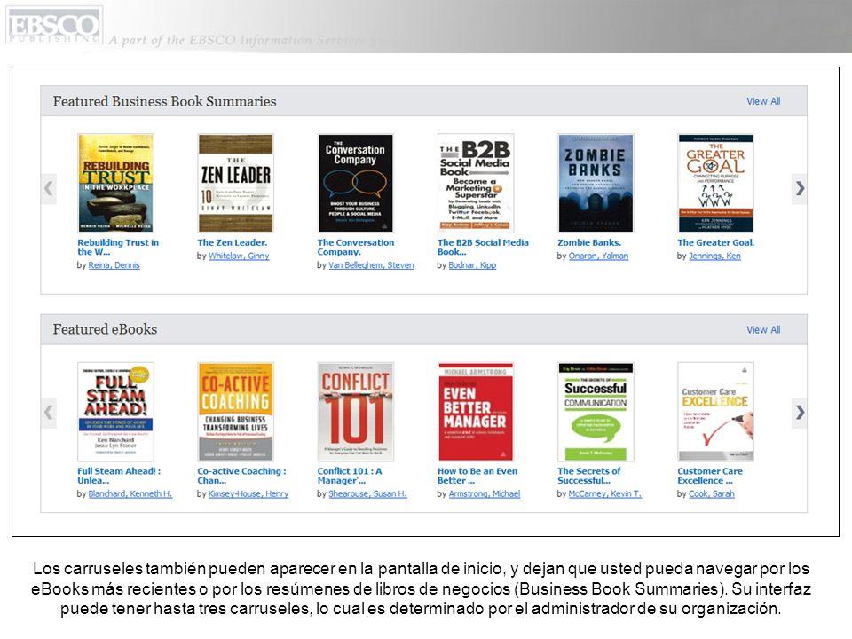 Los carruseles también pueden aparecer en la pantalla de inicio, y dejan que usted pueda navegar por los eBooks más recientes o por los resúmenes de libros de negocios (Business Book Summaries).