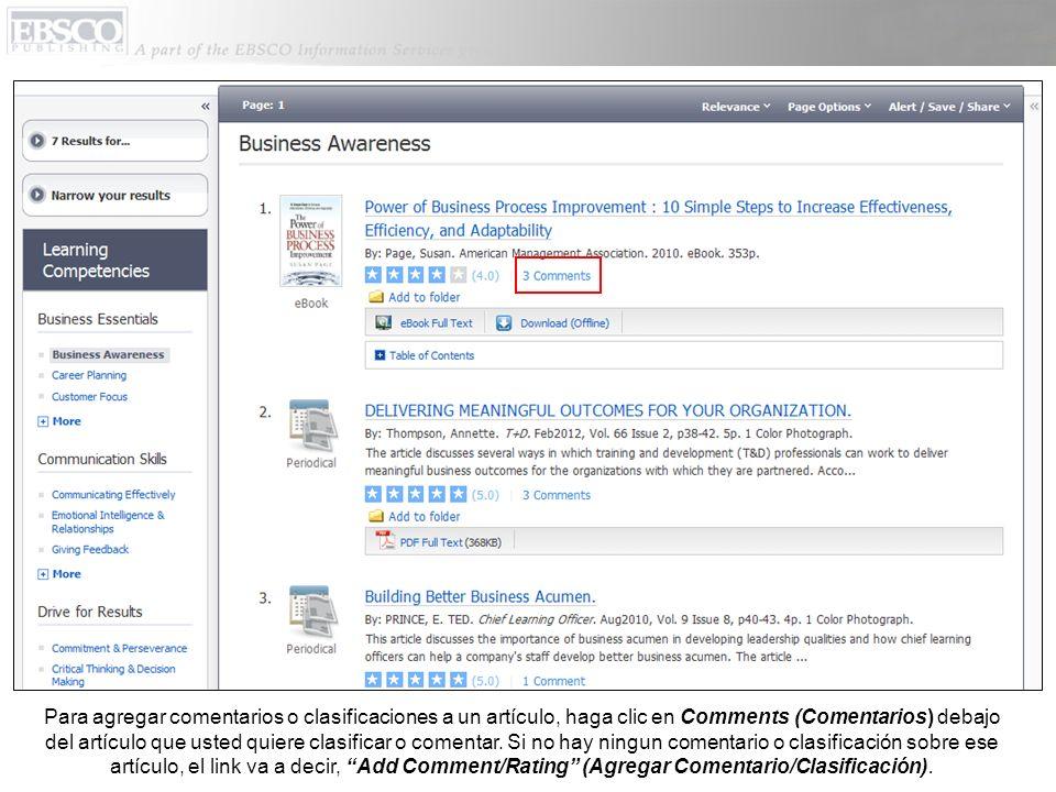 Para agregar comentarios o clasificaciones a un artículo, haga clic en Comments (Comentarios) debajo del artículo que usted quiere clasificar o comentar.