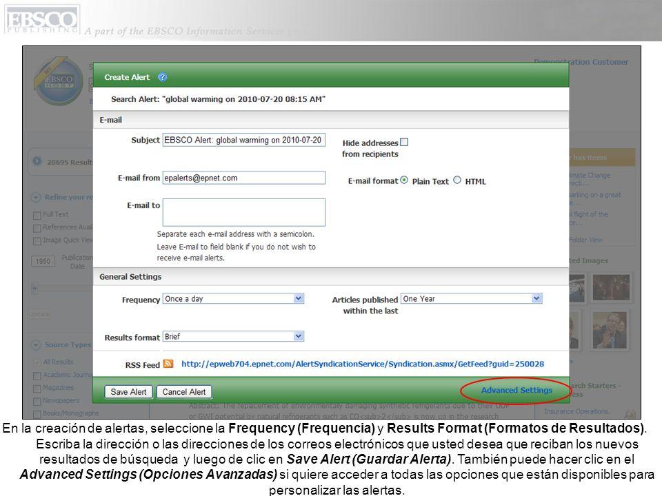 En la creación de alertas, seleccione la Frequency (Frequencia) y Results Format (Formatos de Resultados).