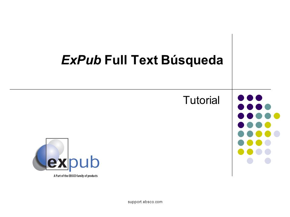 support.ebsco.com ExPub Full Text Búsqueda Tutorial