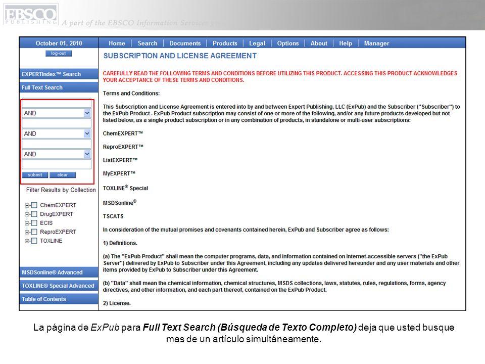 La página de ExPub para Full Text Search (Búsqueda de Texto Completo) deja que usted busque mas de un artículo simultáneamente.