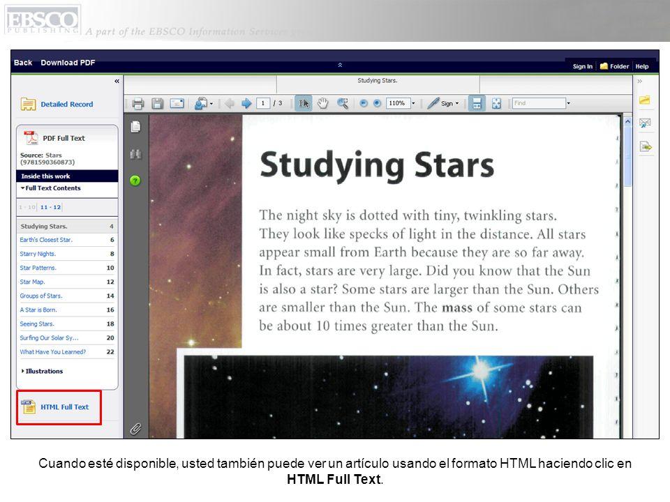 Cuando esté disponible, usted también puede ver un artículo usando el formato HTML haciendo clic en HTML Full Text.