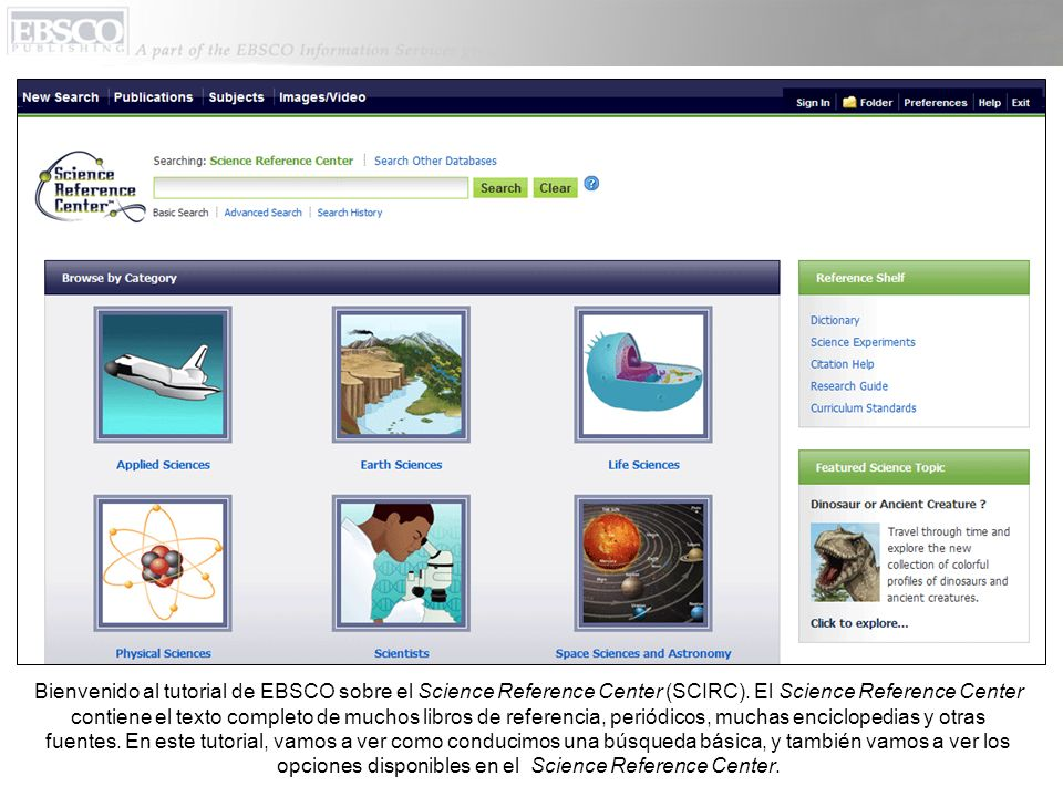 Bienvenido al tutorial de EBSCO sobre el Science Reference Center (SCIRC).