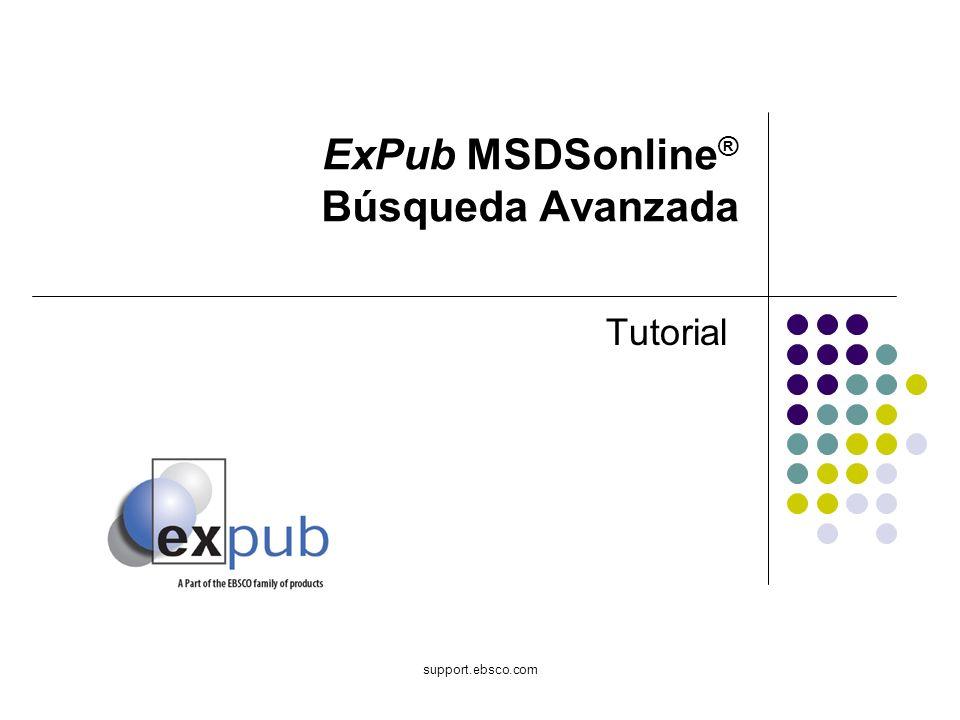 Bienvenido al tutorial de EBSCO sobre MSDSonline ® Advanced Search en ExPub.