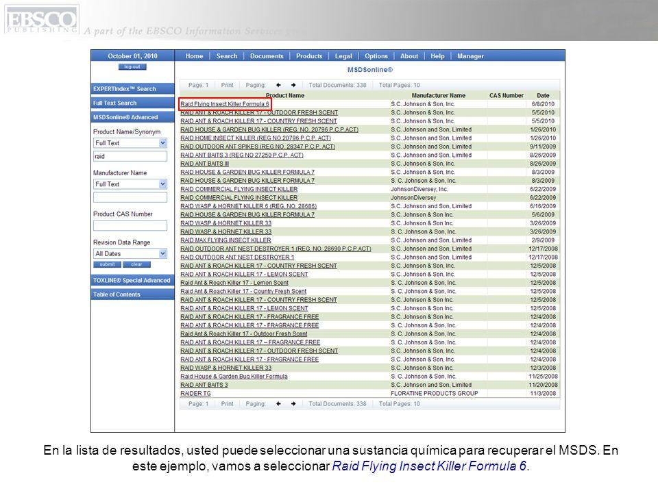 En la lista de resultados, usted puede seleccionar una sustancia química para recuperar el MSDS.
