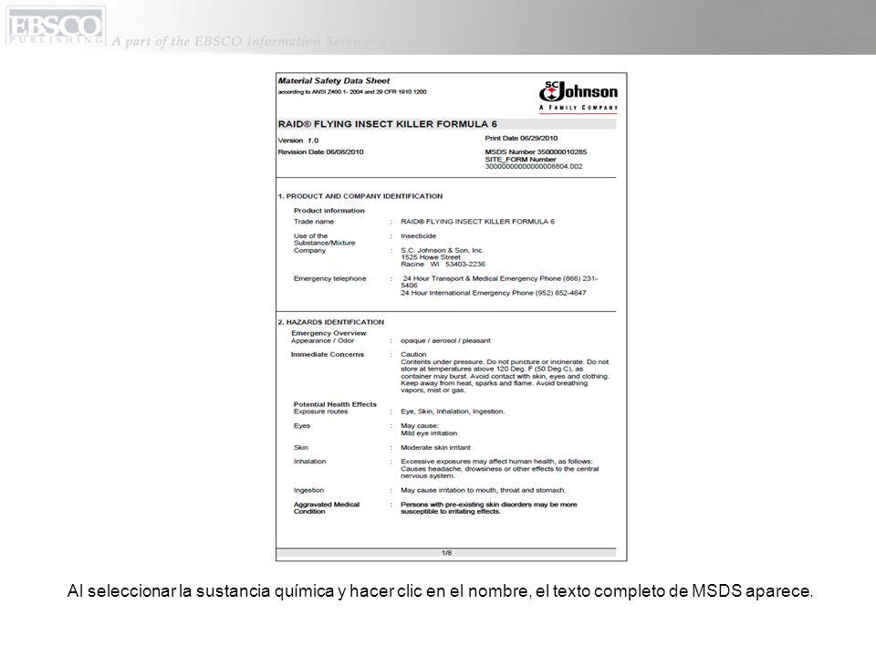Al seleccionar la sustancia química y hacer clic en el nombre, el texto completo de MSDS aparece.