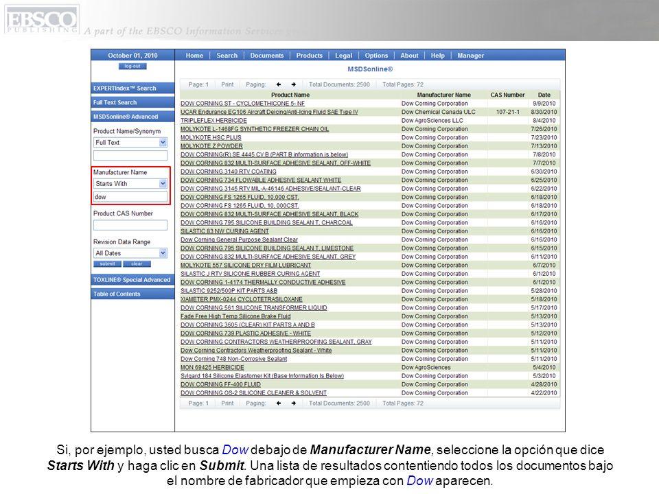 Si por ejemplo, usted busca el Product CAS Number para 7782-50-5 (el número CAS de cloro) y hace clic en Submit, una lista de resultados va aparecer conteniendo todos los documentos relacionados con cloro por este número CAS.