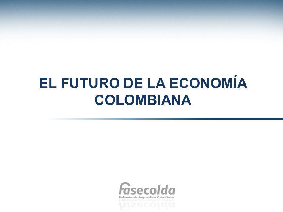 EL FUTURO DE LA ECONOMÍA COLOMBIANA