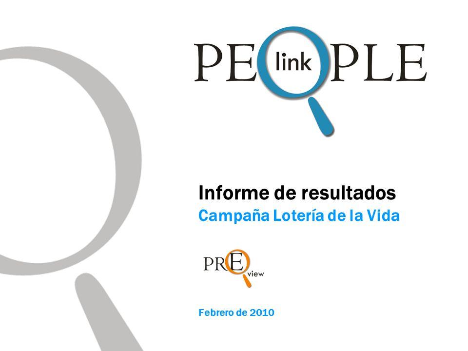 Informe de resultados Campaña Lotería de la Vida Febrero de 2010
