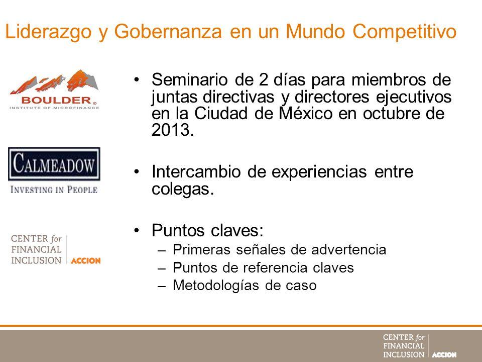 Liderazgo y Gobernanza en un Mundo Competitivo Seminario de 2 días para miembros de juntas directivas y directores ejecutivos en la Ciudad de México e