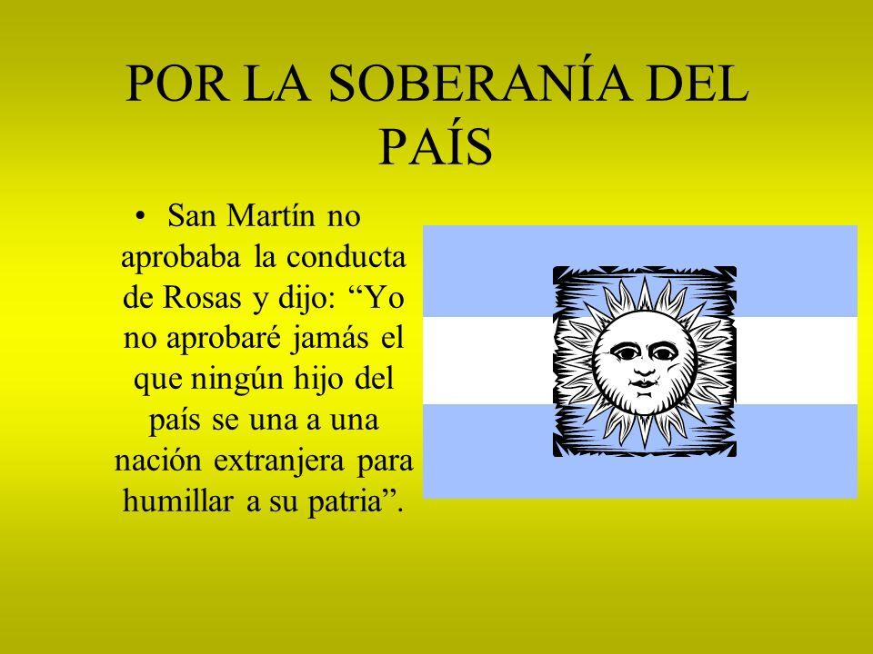 LA ESPADA Y EL CORAZON San Martín legó su espada a quien había sabido defender el honor de la patria y entrego su corazón a Buenos Aires, la ciudad capital de su país natal.