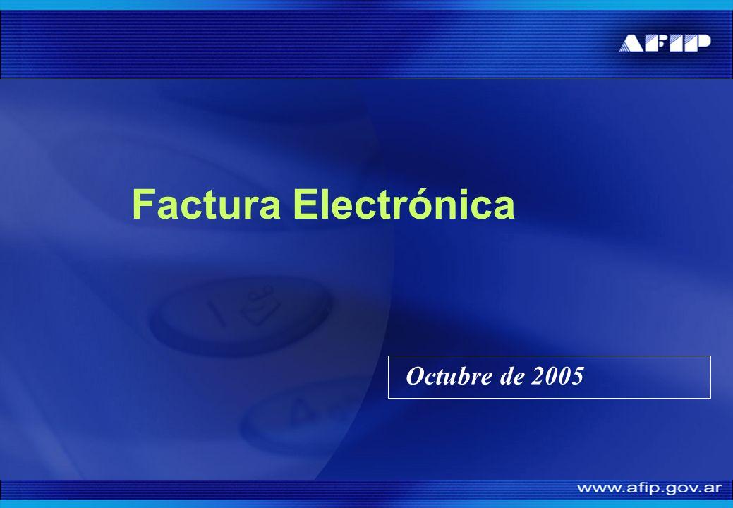 Octubre de 2005 Factura Electrónica