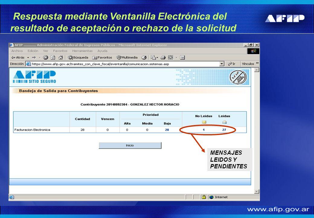 Respuesta mediante Ventanilla Electrónica del resultado de aceptación o rechazo de la solicitud MENSAJES LEIDOS Y PENDIENTES