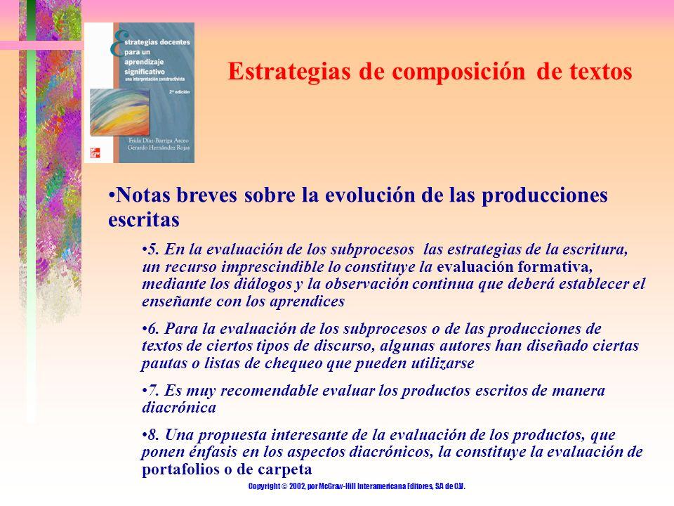 Copyright © 2002, por McGraw-Hill Interamericana Editores, S.A de C.V. Estrategias de composición de textos Notas breves sobre la evolución de las pro
