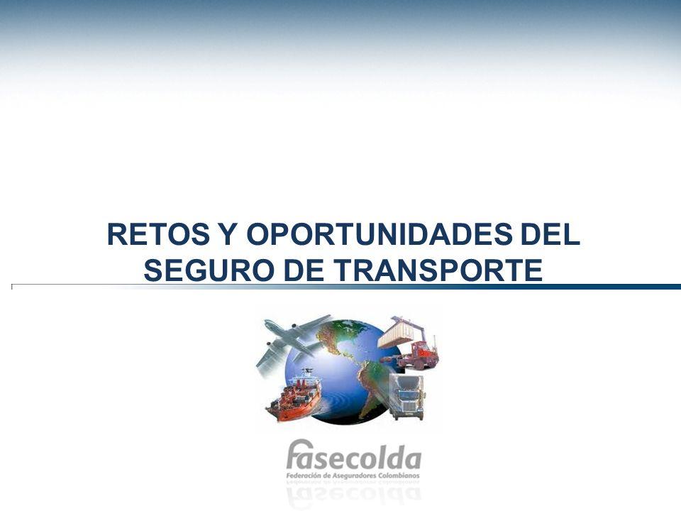 RETOS Y OPORTUNIDADES DEL SEGURO DE TRANSPORTE