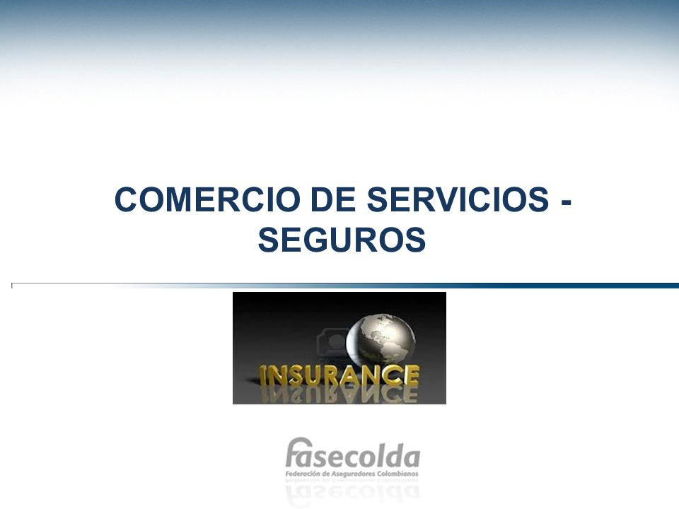 COMERCIO DE SERVICIOS - SEGUROS