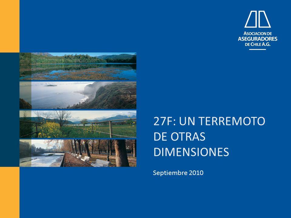 27F: UN TERREMOTO DE OTRAS DIMENSIONES Septiembre 2010