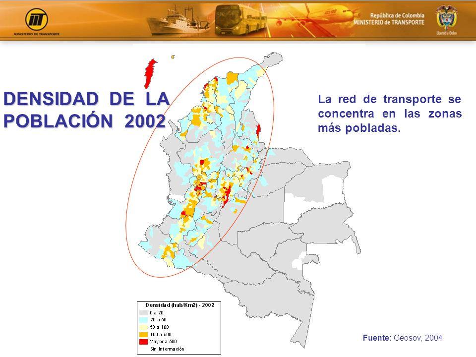 La red de transporte se concentra en las zonas más pobladas. DENSIDAD DE LA POBLACIÓN 2002 Fuente: Geosov, 2004