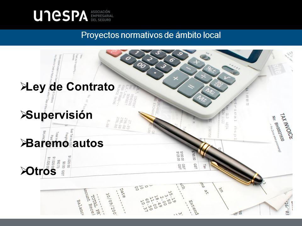 Proyectos normativos de ámbito local Ley de Contrato Supervisión Baremo autos Otros