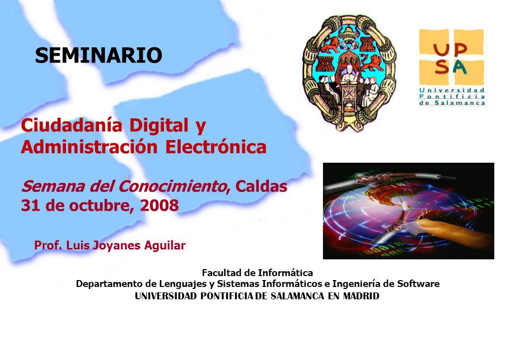 Luis Joyanes Aguilar © UNIVERSIDAD PONTIFICIA DE SALAMANCA campus MADRID Cioudadanía 2.0, Rivas Vaciamadrid, FIAP, 21 de Noviembre de 2007 Página –32– Comentarios y preguntas Luis Joyanes Aguilar www.mhe.es/joyanes luis.joyanes@upsam.net Tno: 34-91-5141700 Fax: 34 91 5535249 Facultad de Informática Universidad Pontificia de Salamanca campus Madrid www.upsam.com