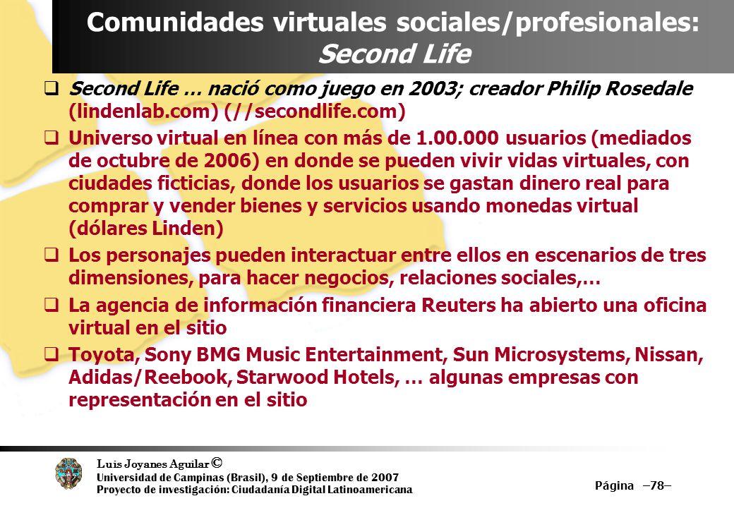 Luis Joyanes Aguilar © Universidad de Campinas (Brasil), 9 de Septiembre de 2007 Proyecto de investigación: Ciudadanía Digital Latinoamericana Página