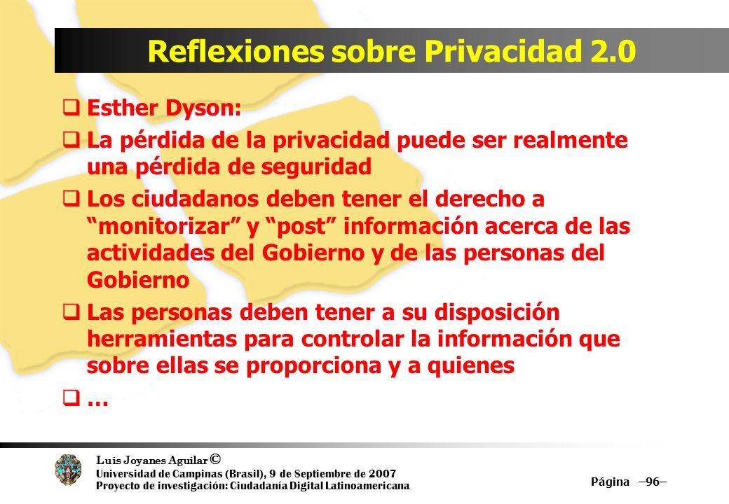 Luis Joyanes Aguilar © Universidad de Campinas (Brasil), 9 de Septiembre de 2007 Proyecto de investigación: Ciudadanía Digital Latinoamericana Reflexi