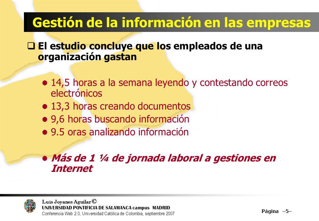 Luis Joyanes Aguilar © UNIVERSIDAD PONTIFICIA DE SALAMANCA campus MADRID Conferencia Web 2.0, Universidad Católica de Colombia, septiembre 2007 Página –46– meme map of Web 2.0