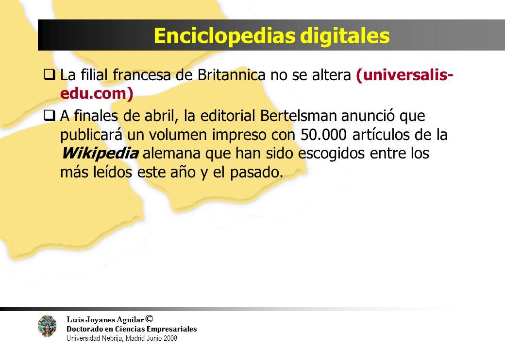Luis Joyanes Aguilar © Doctorado en Ciencias Empresariales Universidad Nebrija, Madrid Junio 2008 Enciclopedias digitales La filial francesa de Britan