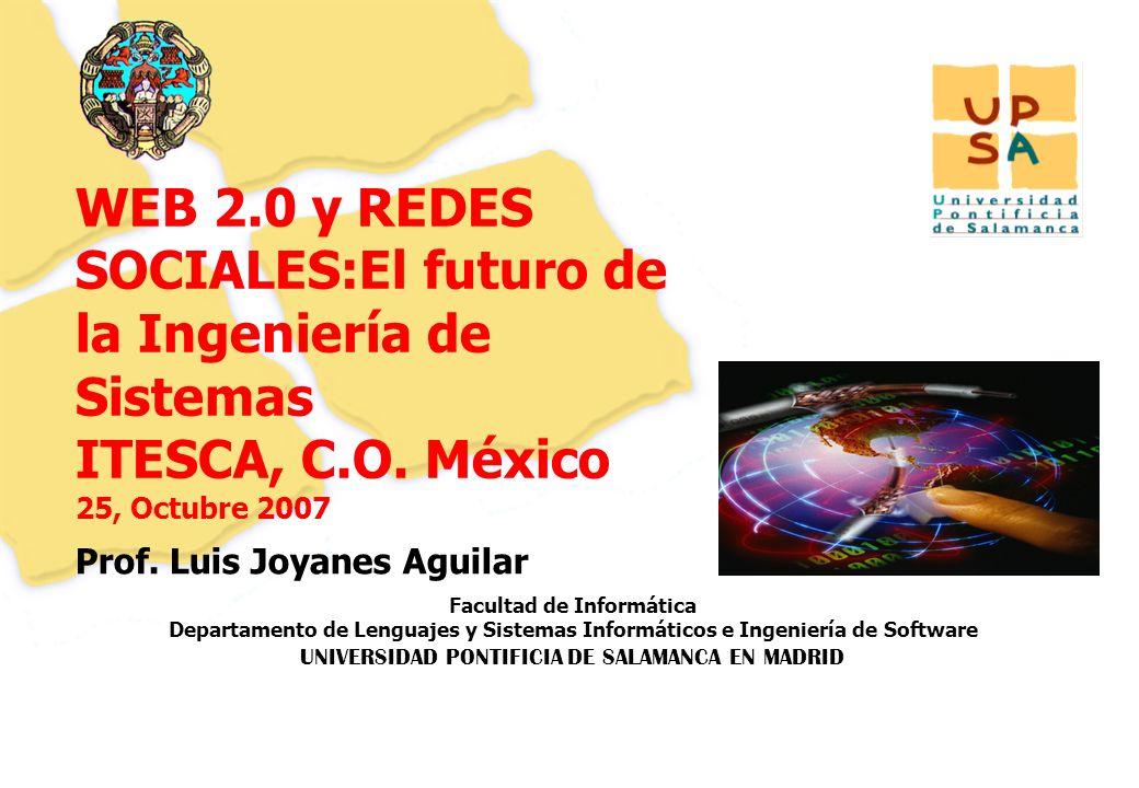 Luis Joyanes Aguilar © UNIVERSIDAD PONTIFICIA DE SALAMANCA campus MADRID Conferencia Web 2.0, Universidad Distrital F José de Caldas, agosto 2007 Página –52– Un futuro cercano en 3.5G El año 2006 comenzó a traer los portátiles con 3G y HSDPA integrados, al igual que sucede actualmente con WiFi (Funcionamiento similar a un móvil con la inserción de la tarjeta SIM en el portátil) Fujistsu Siemens, HP, Dell,… ya comercializan productos De igual modo ya se comercializan teléfonos móviles con tecnología HSDPA MOTOROLA MotoroRazr Maxx V6 (se comercializa en España desde Diciembre de 2006) permite conexión a 3,6Mbps y también tecnología Push to Talk con Vodafone: USB 2.0, Bluetooth, Tribanda,… Competidores: Nokia N95 (cámara de 5 megapíxeles) BenQ-Siemens EF91 (cámara de 3,2 mp), Samsung SGH-ZT20 (cámara de 3 megapíxeles), Samsung SGH-Z560V (cámara de 2 megapíxeles)