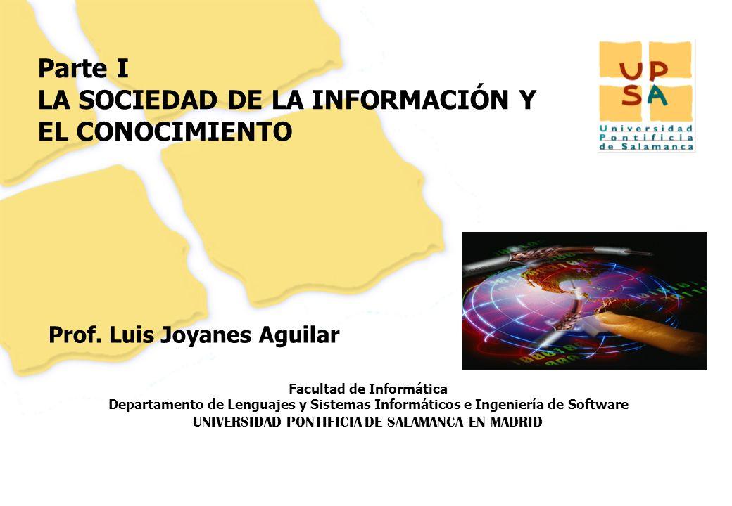 Luis Joyanes Aguilar © UNIVERSIDAD PONTIFICIA DE SALAMANCA campus MADRID Conferencia Web 2.0, Universidad Distrital F José de Caldas, agosto 2007 PARTE I.