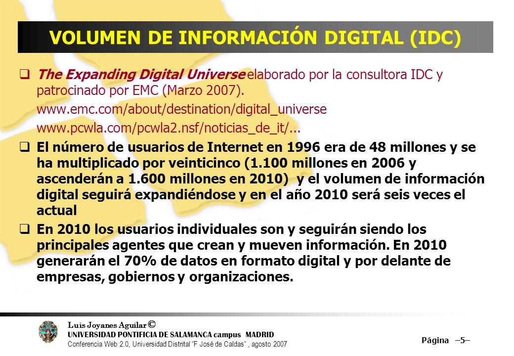 Luis Joyanes Aguilar © UNIVERSIDAD PONTIFICIA DE SALAMANCA campus MADRID Conferencia Web 2.0, Universidad Distrital F José de Caldas, agosto 2007 Página –46– Protocolos WiFi 802.11 a … 1999 5 GHz24,4 Mbps100 m.