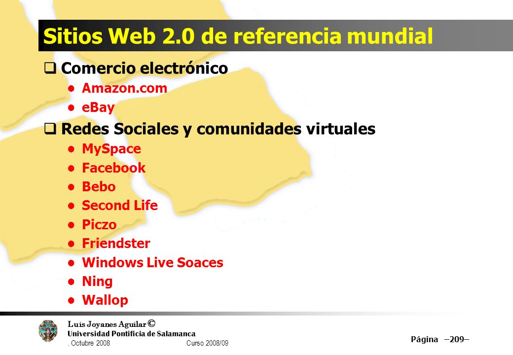 Luis Joyanes Aguilar © Universidad Pontificia de Salamanca. Octubre 2008 Curso 2008/09 Sitios Web 2.0 de referencia mundial Comercio electrónico Amazo