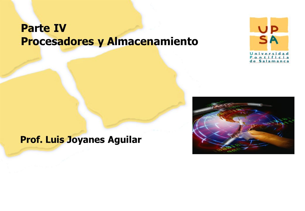 80 Parte IV Procesadores y Almacenamiento Prof. Luis Joyanes Aguilar