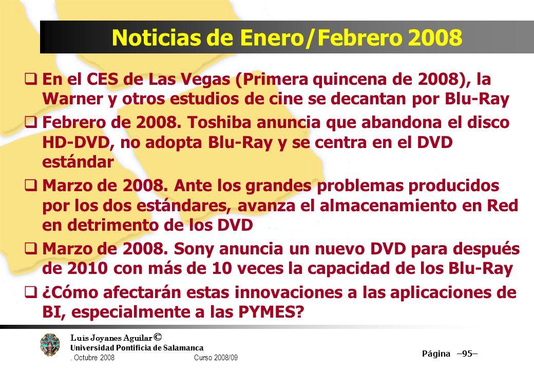 Luis Joyanes Aguilar © Universidad Pontificia de Salamanca. Octubre 2008 Curso 2008/09 Noticias de Enero/Febrero 2008 En el CES de Las Vegas (Primera