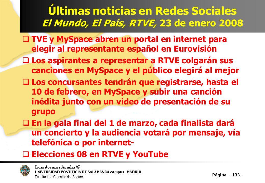 Luis Joyanes Aguilar © UNIVERSIDAD PONTIFICIA DE SALAMANCA campus MADRID Facultad de Ciencias del Seguro Últimas noticias en Redes Sociales El Mundo,