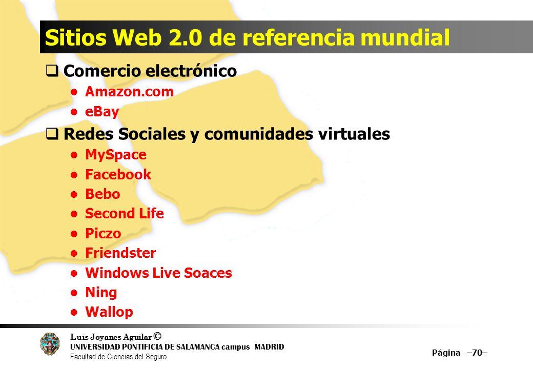 Luis Joyanes Aguilar © UNIVERSIDAD PONTIFICIA DE SALAMANCA campus MADRID Facultad de Ciencias del Seguro Sitios Web 2.0 de referencia mundial Comercio