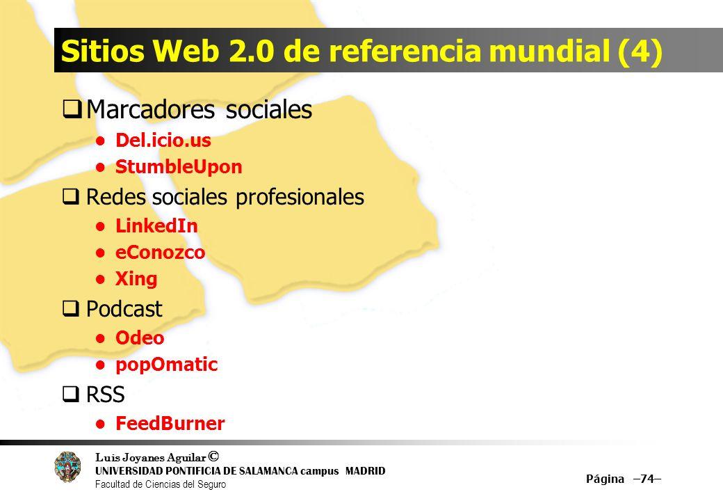 Luis Joyanes Aguilar © UNIVERSIDAD PONTIFICIA DE SALAMANCA campus MADRID Facultad de Ciencias del Seguro Sitios Web 2.0 de referencia mundial (4) Marc