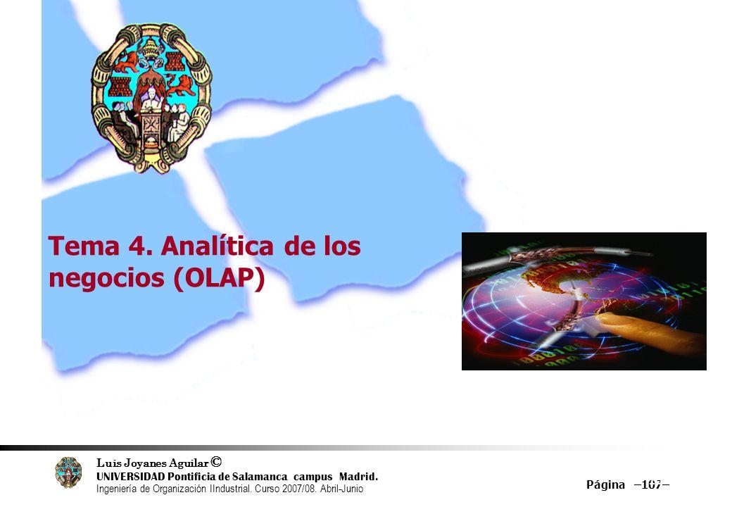 Luis Joyanes Aguilar © UNIVERSIDAD Pontificia de Salamanca campus Madrid. Ingeniería de Organización IIndustrial. Curso 2007/08. Abril-Junio Página –1