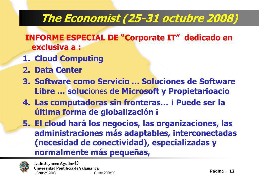 Luis Joyanes Aguilar © Universidad Pontificia de Salamanca. Octubre 2008 Curso 2008/09 The Economist (25-31 octubre 2008) INFORME ESPECIAL DE Corporat