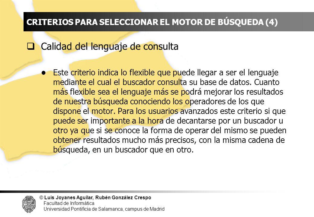 © Luis Joyanes Aguilar, Rubén González Crespo Facultad de Informática Universidad Pontificia de Salamanca, campus de Madrid INDICE CRITERIOS PARA SELE