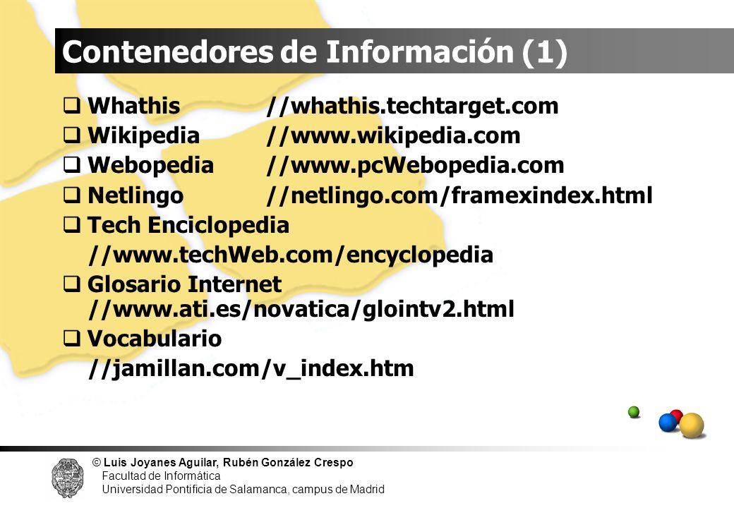 © Luis Joyanes Aguilar, Rubén González Crespo Facultad de Informática Universidad Pontificia de Salamanca, campus de Madrid Whathis//whathis.techtarge