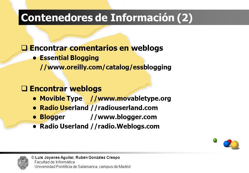 © Luis Joyanes Aguilar, Rubén González Crespo Facultad de Informática Universidad Pontificia de Salamanca, campus de Madrid Encontrar comentarios en w