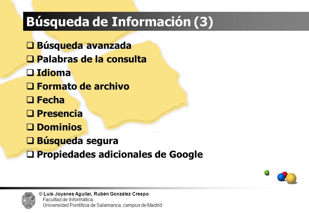 © Luis Joyanes Aguilar, Rubén González Crespo Facultad de Informática Universidad Pontificia de Salamanca, campus de Madrid Búsqueda avanzada Palabras