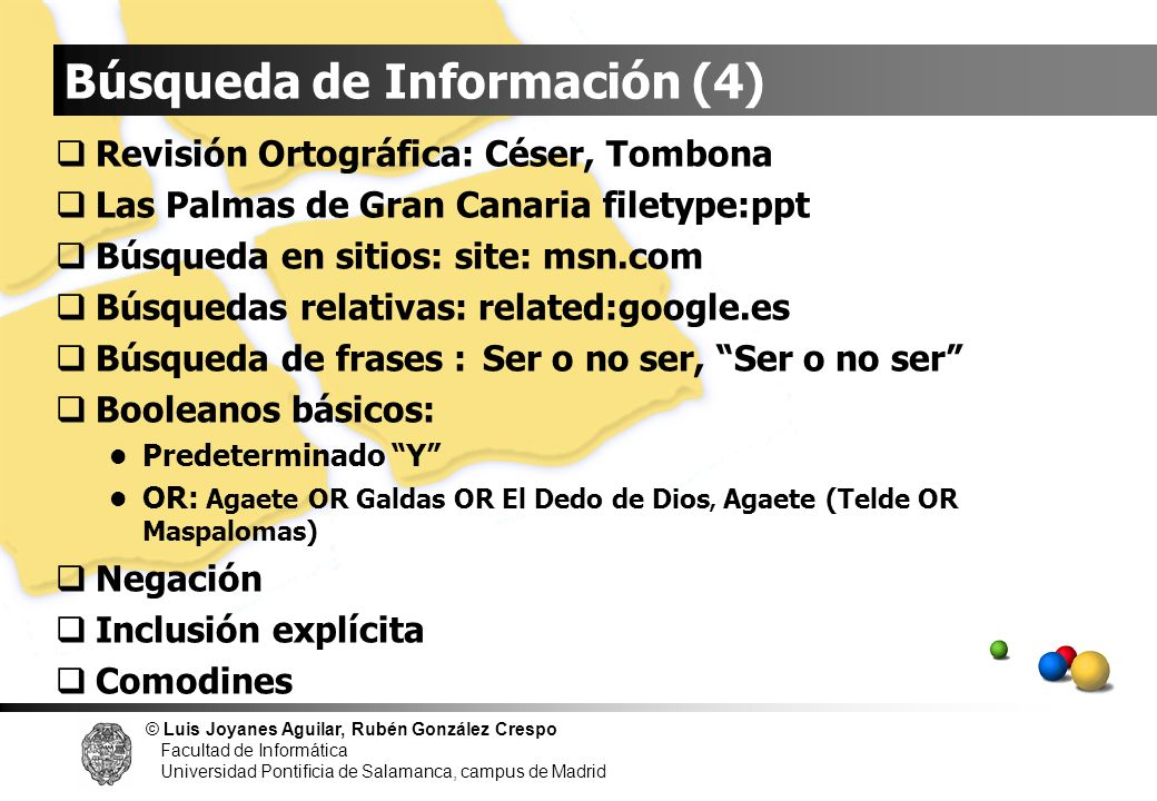 © Luis Joyanes Aguilar, Rubén González Crespo Facultad de Informática Universidad Pontificia de Salamanca, campus de Madrid Revisión Ortográfica: Cése