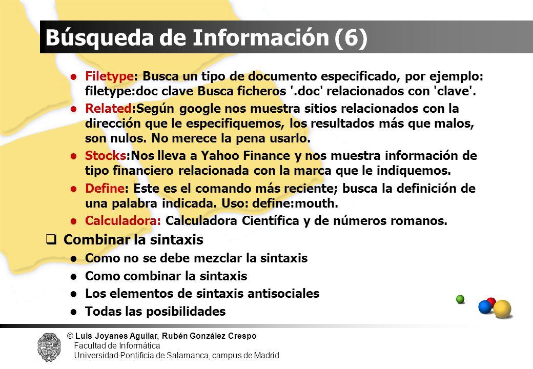 © Luis Joyanes Aguilar, Rubén González Crespo Facultad de Informática Universidad Pontificia de Salamanca, campus de Madrid Filetype: Busca un tipo de